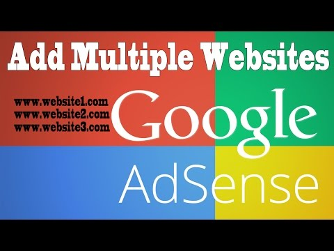 Adsense Tutorial- Add Multiple Websites To Existing Account