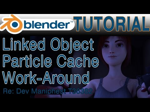 Particle Baking in Blender 2.78 and the Linked Object Cache Work-Around