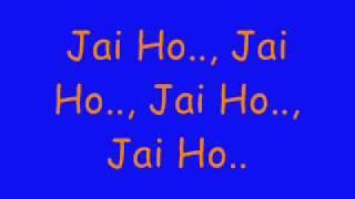 jai ho slumdog millionaire by  a r rahman lyrics