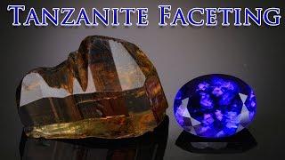 Gem Cutting   Tanzanite Faceting