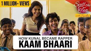Gully Boy Rapper Kaam Bhaari | Spill The Tea | Film Companion