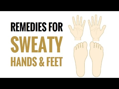 5 Home Remedies for Sweaty Palms and Feet.