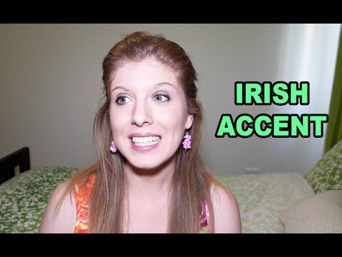 How To Do An Irish Accent