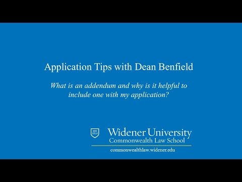 Addendums:  Law School Application Tips | Widener Law Commonwealth