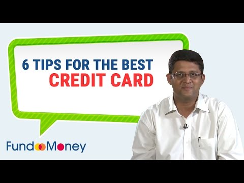 6 Tips To Get The Best Credit Card