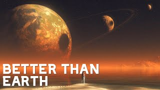 These 24 Exoplanets May Be Better For Life Than Earth | Superhabitable Planets