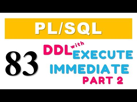 PL/SQL tutorial 83: Create Table with Execute Immediate of Native Dynamic SQL