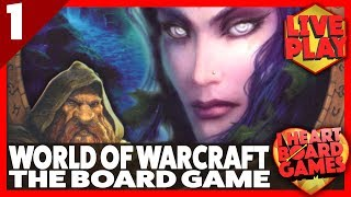 WORLD OF WARCRAFT: THE BOARDGAME (Session 1, 2 Players) Board Game Session! I Heart Board Games!