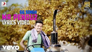 GG Singh - Mr Pendu 2  Lyrics Video