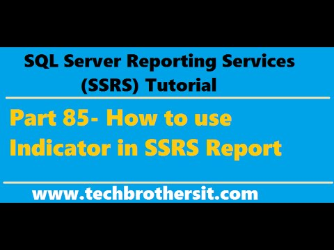 SSRS Tutorial Part 85 - How to use Indicator in SSRS Report