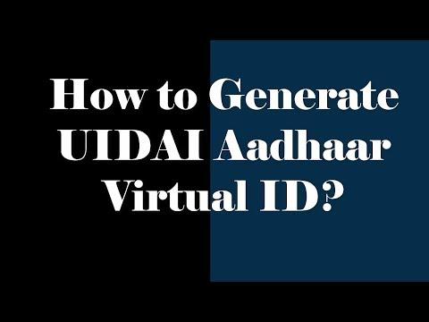How to Generate UIDAI Aadhaar virtual ID