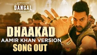 Dhaakad Aamir Khan Version - Dangal   Aamir Khan