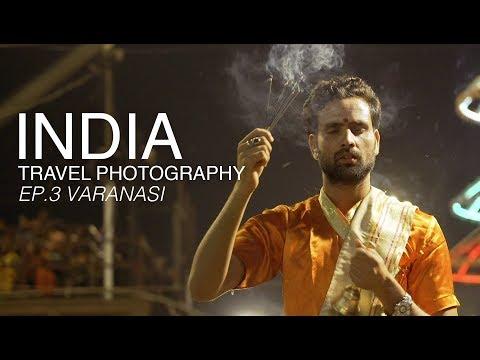 India Travel Photography Documentary | Travel Vlog Series | Ep.3 - Varanasi