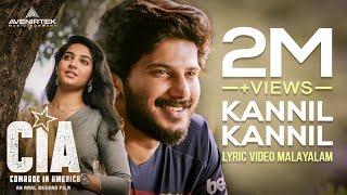 Kannil Kannil Lyric Video | Malayalam | Comrade In America ( CIA ) | Gopi Sundar | Dulquer Salmaan