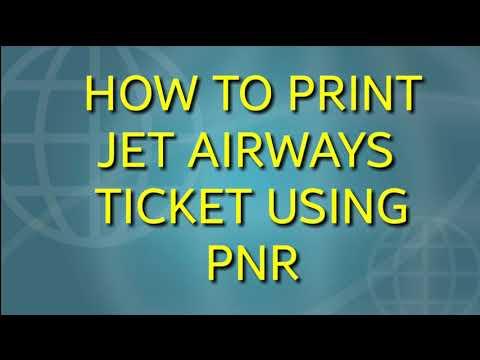 How to print JET AIRWAYS flight ticket using PNR -100% working- 2018