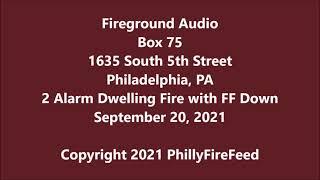 9-20-21, 1635 S 5th St, Philadelphia, PA, 2 Alarm Dwelling Fire with FF Down