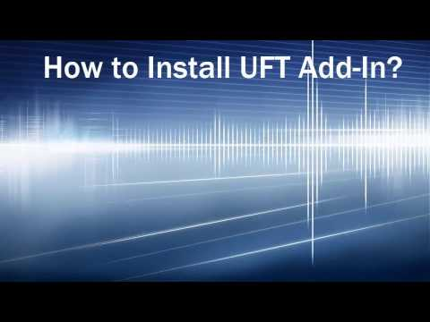 How to Install a UFT Add In?