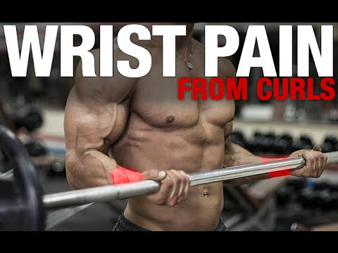 Wrist Pain with Bicep Curls (NOT ANYMORE!)