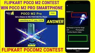 Pocom2 pro quiz answer   get a chance to win 3 poco m2 phone   flipkart poco m2 quiz answer