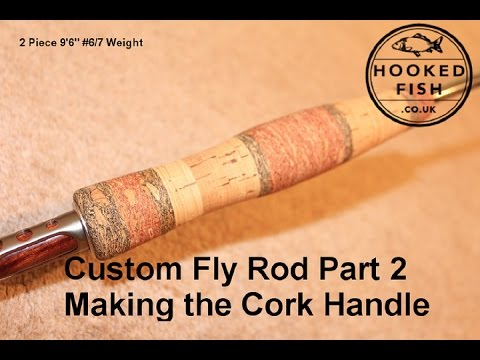 HookedFish Custom Fly Rod Build Part 2  - Making The Cork Handle Grip