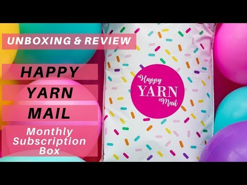 Yarn Unboxing & Review | Happy Yarn Mail Subscription Service from Sewrella