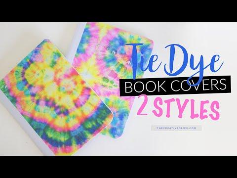 DIY Tie-Dye Book Covers || 2 STYLES!