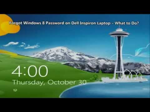 Forgot Windows 8 Password on Dell Inspiron Laptop – What to Do