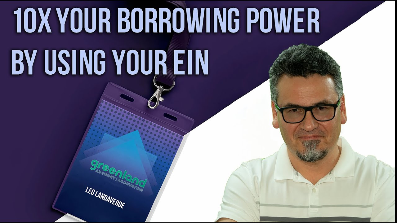 Business Loans using EIN number - 10X your Borrowing Power!