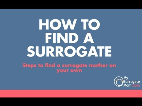 How to find a surrogate mother without an agency? Independent Surrogacy