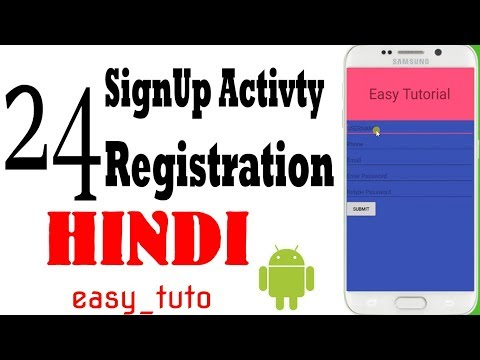 24 Registration or SignUp Activity  | Android App Development Series | HINDI | HD