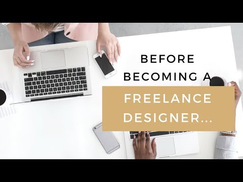 5 Things You Should Do Before Becoming A Freelance Designer