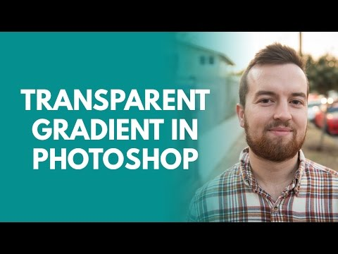 How to Create a Transparent Gradient in Photoshop