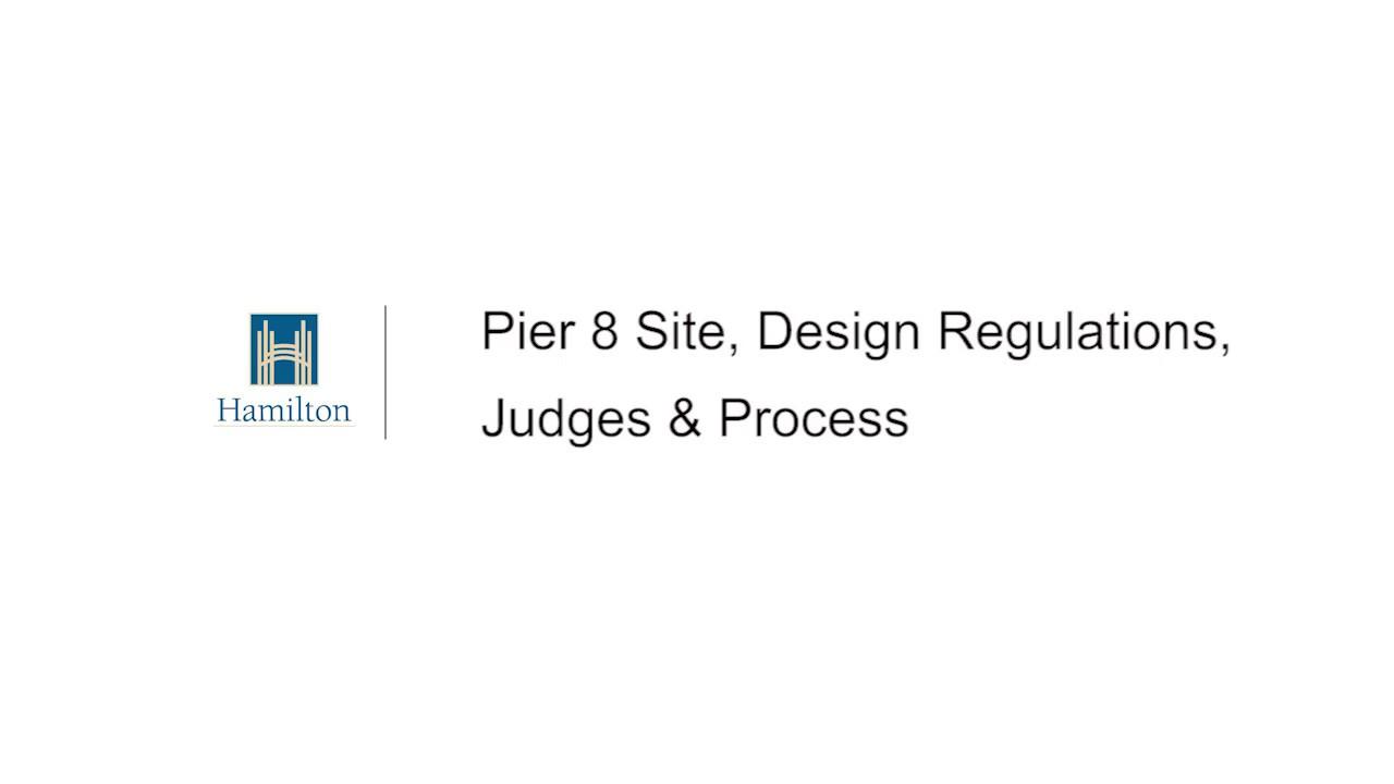 Pier 8 Site, Design Regulations, Judges & Process