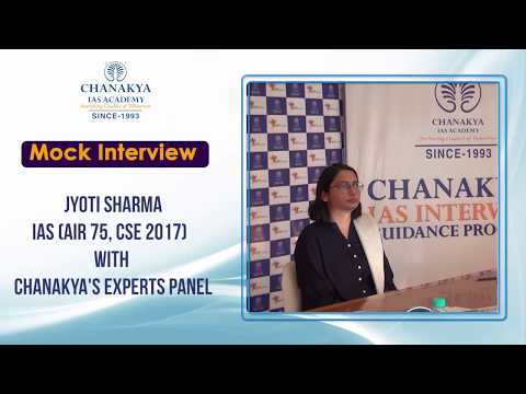Xxx Mp4 Jyoti Sharma IAS AIR 75 CSE 2017 Mock Interview With Chanakya 39 S Experts 3gp Sex