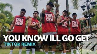 DJ YOU KNOW I'LL GO GET IT (Tiktok Remix   Dance Fitness   TML Crew Kramer Pastrana