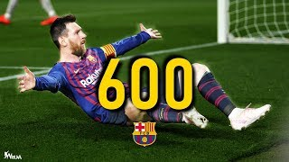 Lionel Messi - All 600 Goals for FC Barcelona (HD)