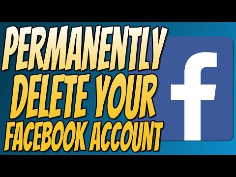 How To Permanently Delete Your Facebook Account 2018