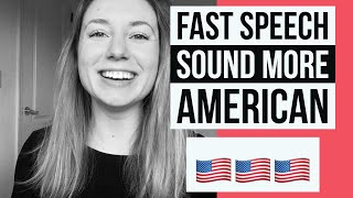 Fast Speech | How To Sound Like A Native English Speaker
