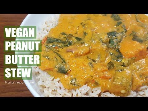 How to make vegan peanut butter stew - Naija Vegan
