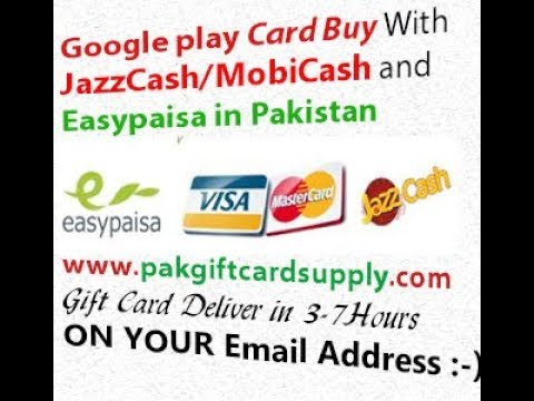 How to Buy Google Play Gift Card with JazzCash and Easypaisa in Pak 2017