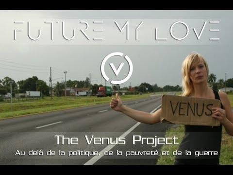 Future My Love - Édition du Centenaire de Jacque Fresco (Vost Fr à venir)