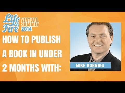 How to Publish a Book on Amazon in Less than 2 Months Featuring Mike Koenigs