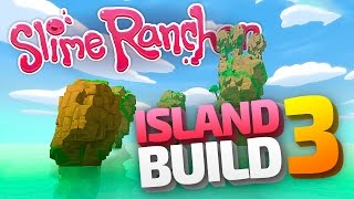 Slime Rancher Mods - BETTERBUILD ISLAND BUILDING 2 - Modded Map