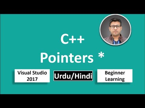25. C++ in Urdu/Hindi Pointers how to use for Beginners Tutorial vs 2017