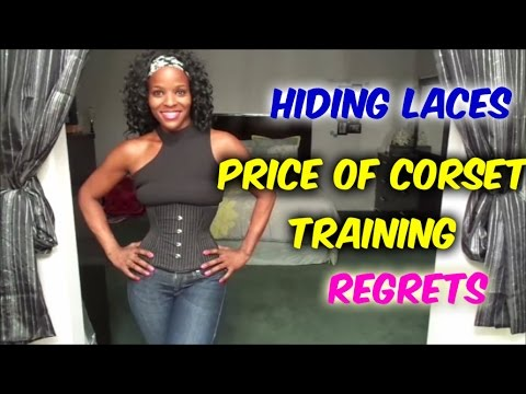 Corset Training: Hiding Laces, The Price You Pay & Regrets