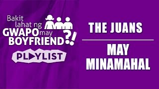 The Juans - May Minamahal [Official Lyric Video]