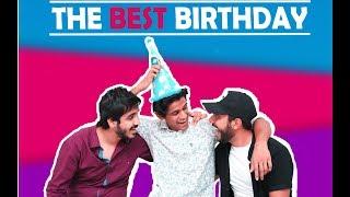 The Best Birthday | RealSHIT