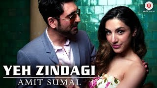 Yeh Zindagi - Official Music Video | Amit Sumal & Anusha Sareen | Tigerstyle