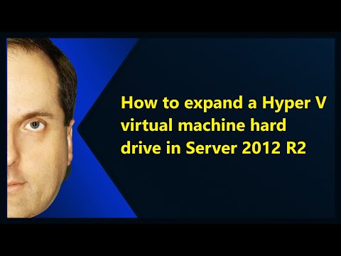 How to expand a Hyper V virtual machine hard drive in Server 2012 R2