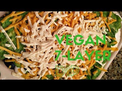 Vegan 7-Layer Dip